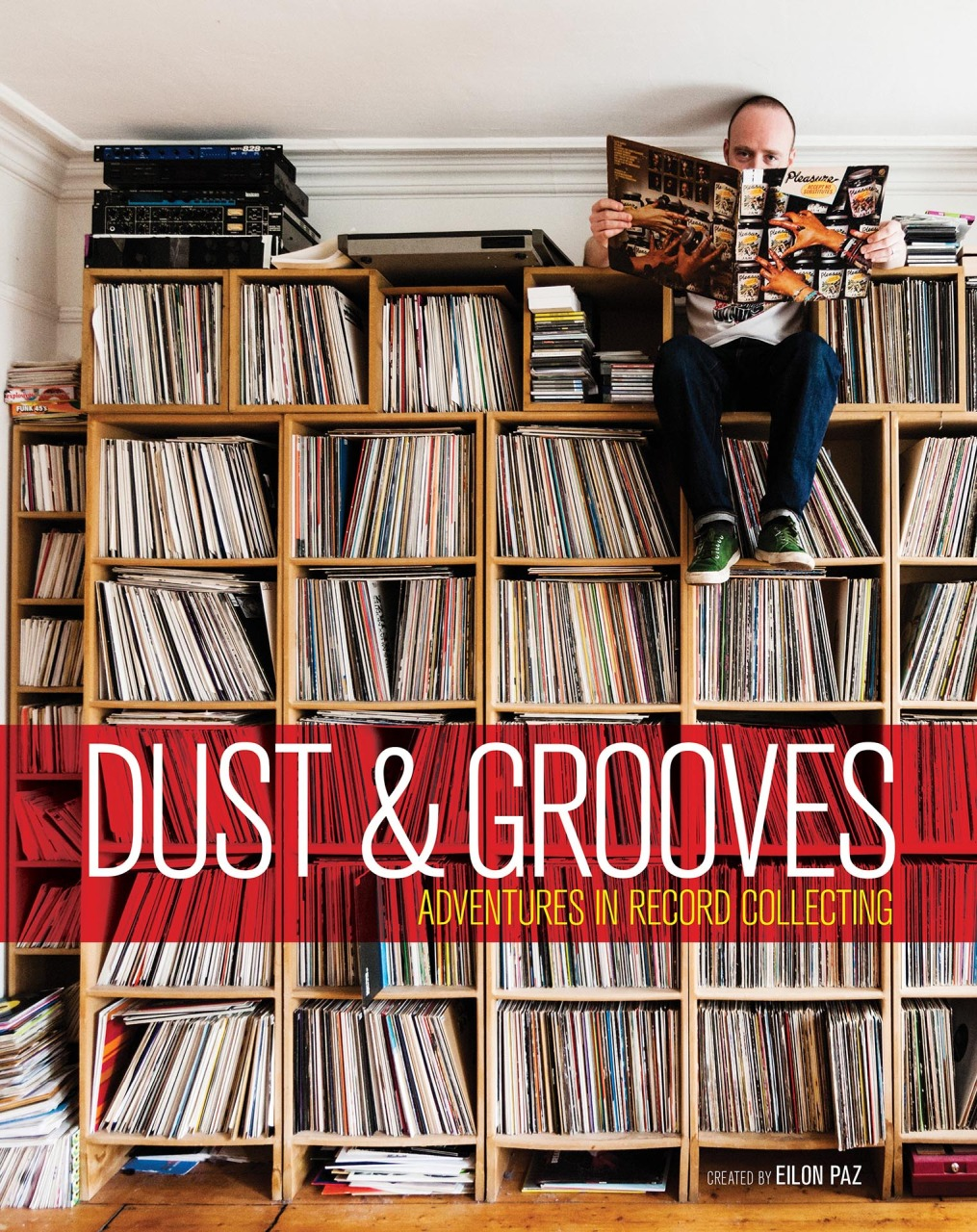 Dust & Grooves: Adventures in Record Collecting. Book Cover